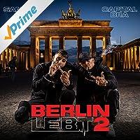 Berlin lebt 2 [Explicit]
