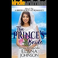 The Prince's Bride: Clean Beach Romance in Getaway Bay (Brides & Beaches Romance Book 3)