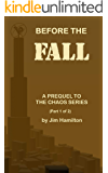 Before the Fall: A Prequel to The Chaos Series