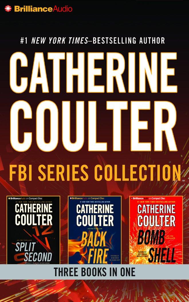 Read Online Catherine Coulter - FBI Thriller Series: Books 15-17: Split Second, Backfire, Bombshell PDF