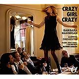 Crazy Girl Crazy - Music by Gershwin, Berg and Berio (including bonus documentary DVD)