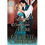 Loved by a Dangerous Duke: A Regency Romance (Seductive Scoundrels Book 13)