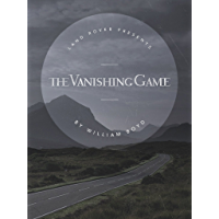 The Vanishing Game (English Edition)