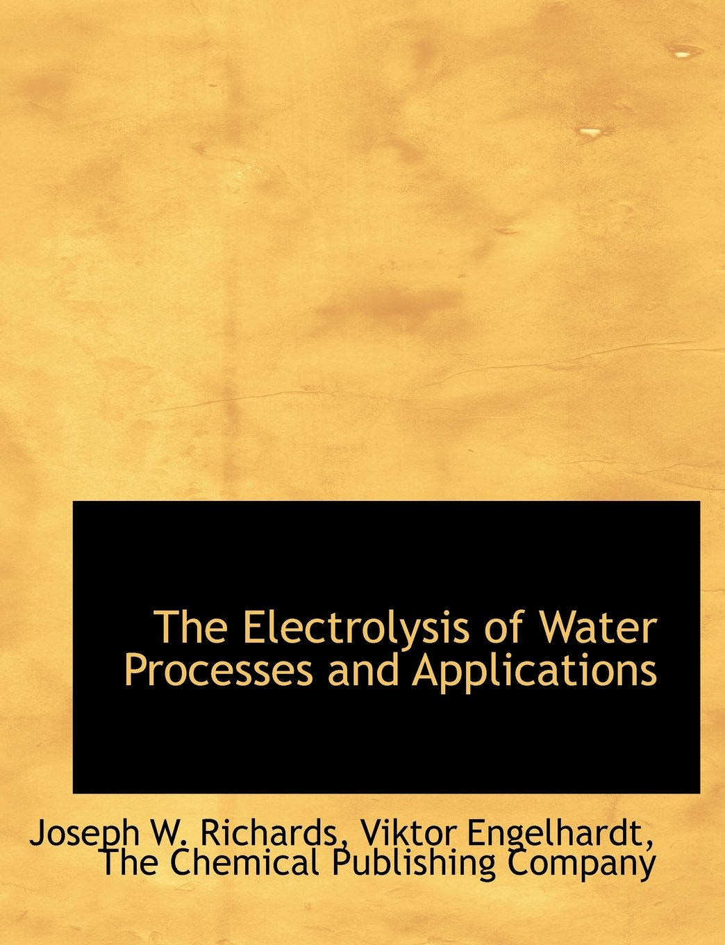 The Electrolysis of Water Processes and Applications: Joseph