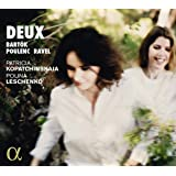 Deux - Music for Violin & Piano by Bartok; Debussy; Poulenc; Ravel