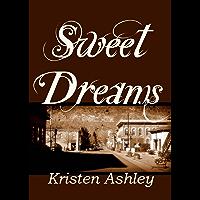 Sweet Dreams (Colorado Mountain Series Book 2) (English Edition)