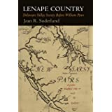 Lenape Country: Delaware Valley Society Before William Penn (Early American Studies)