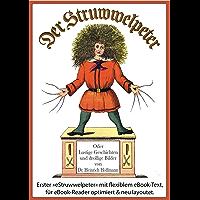 Der Struwwelpeter (Illustrierte und kommentierte Ausgabe, mit zoombarem Text) (German Edition)