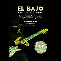 El Bajo y el Joropo Llanero (Spanish Edition)