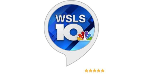 Amazon com: WSLS 10 News and Weather - Roanoke: Alexa Skills