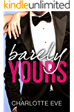 Barely Yours (Always Yours Book 1)