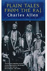 Plain Tales From The Raj: Images of British India in the 20th Century Paperback