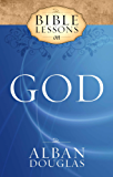 Bible Lessons on God (English Edition)