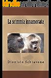 La scimmia innamorata