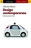 Design contemporaneo: Istruzioni per l'uso (Farsi un'idea)