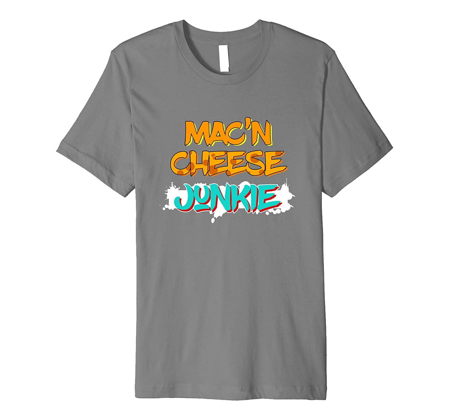 Mac n' Cheese Junkie Funny Food Lover T-Shirt-Art - Artvinatee