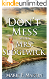 Don't Mess With Mrs. Sedgewick: Four Friends  Four Crimes