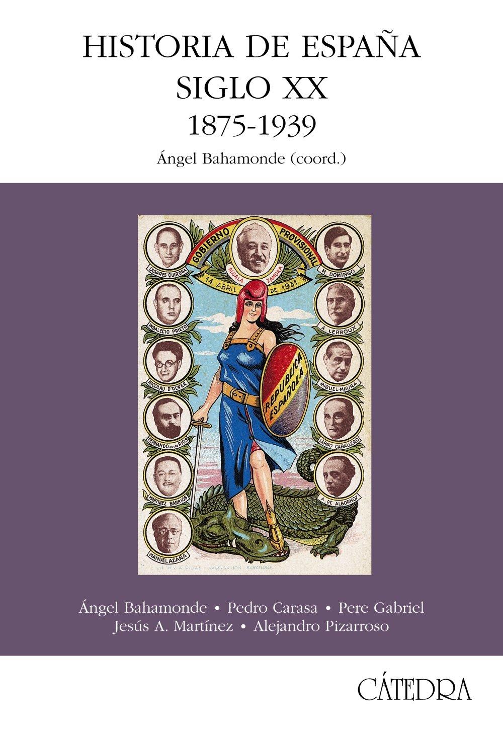 Historia de España. Siglo XX. 1875-1939 Historia. Serie Mayor ...