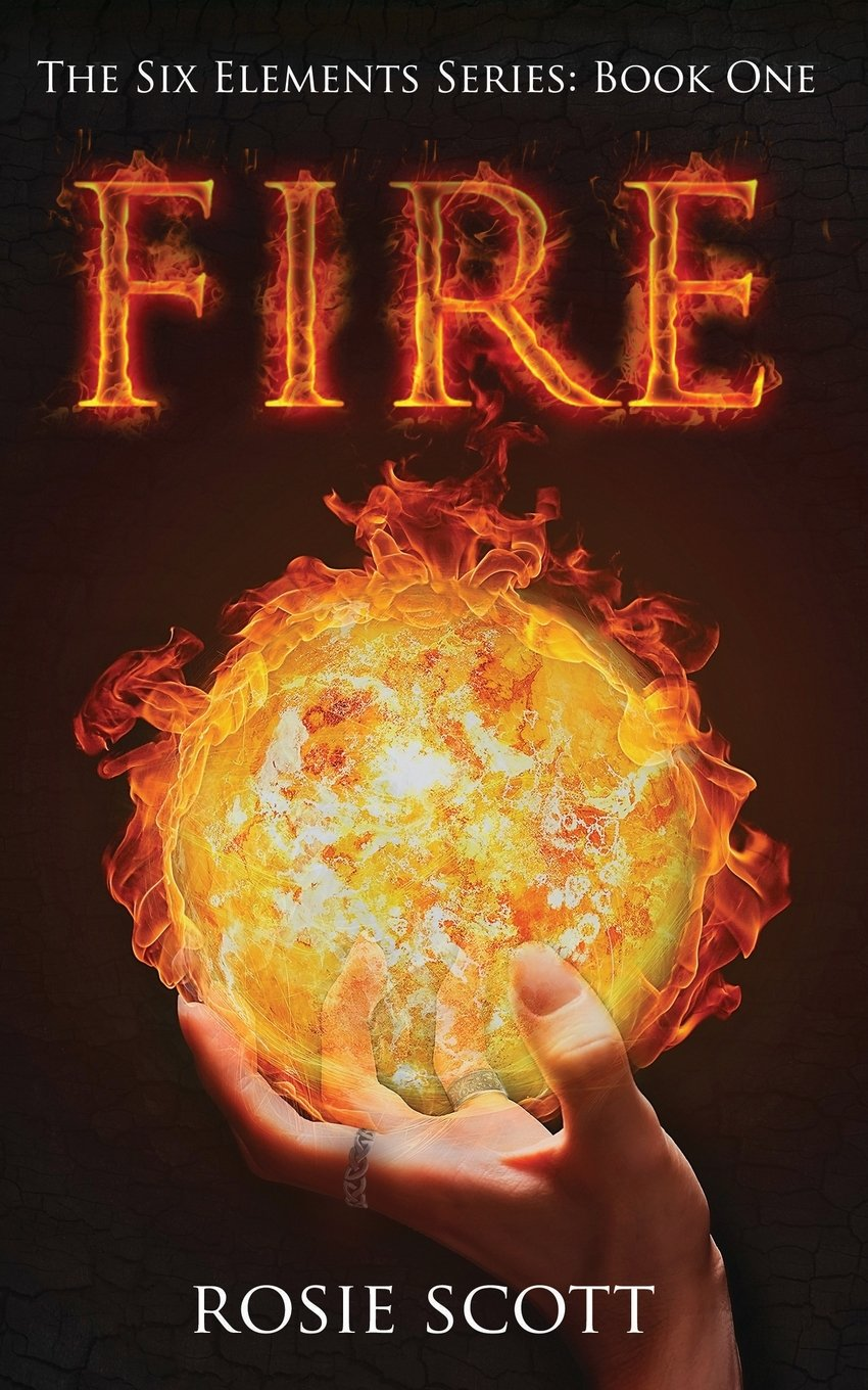 Read Online Fire (The Six Elements) (Volume 1) PDF