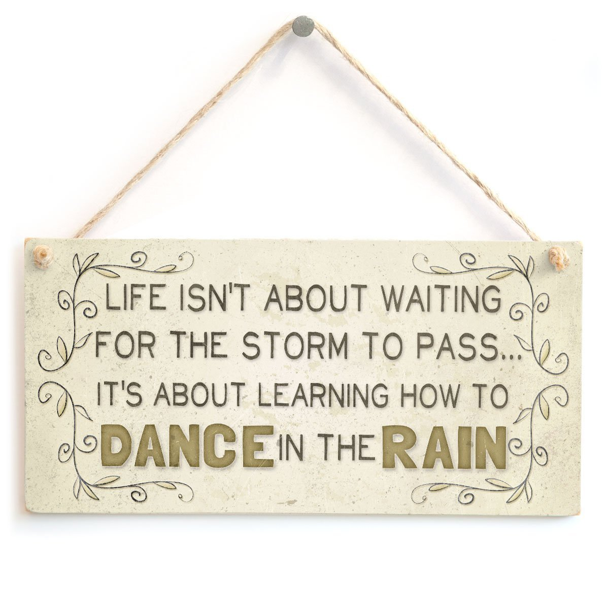 Meijiafei Life isn't about waiting for the storm to pass... it's about learning how to dance in the rain - Beautiful Motivational Life Saying Home Accessory Gift Sign
