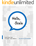 Hello, Scala: Learn Scala fast with small, easy lessons
