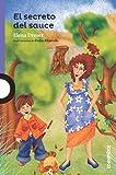 El secreto del sauce / The Secret of the Willow (Spanish Edition) (Serie Morada)