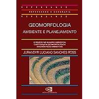 Geomorfologia: Ambiente e planejamento