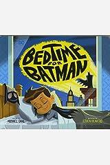 Bedtime for Batman (DC Super Heroes) Board book