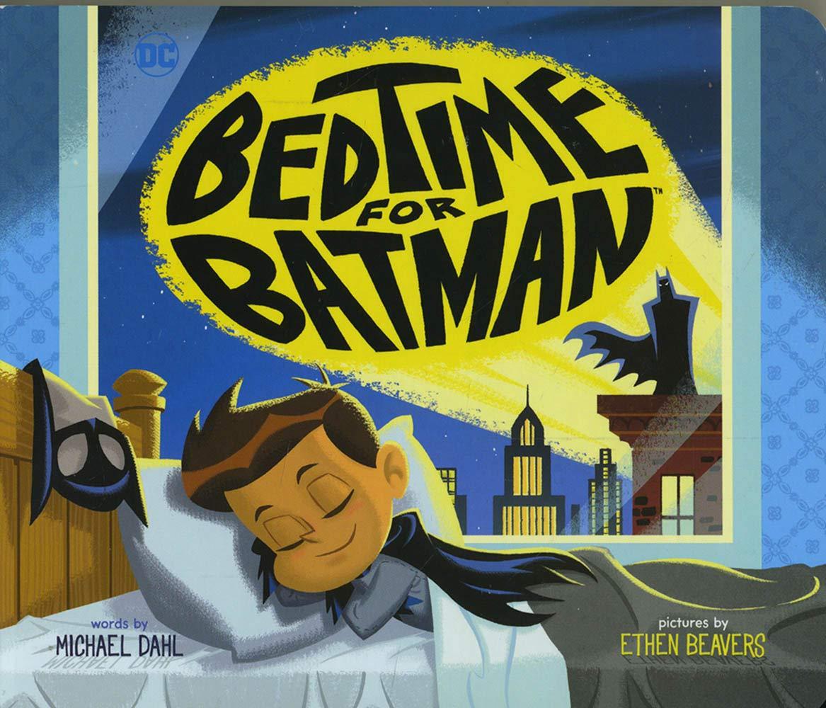 Bedtime For Batman  DC Super Heroes