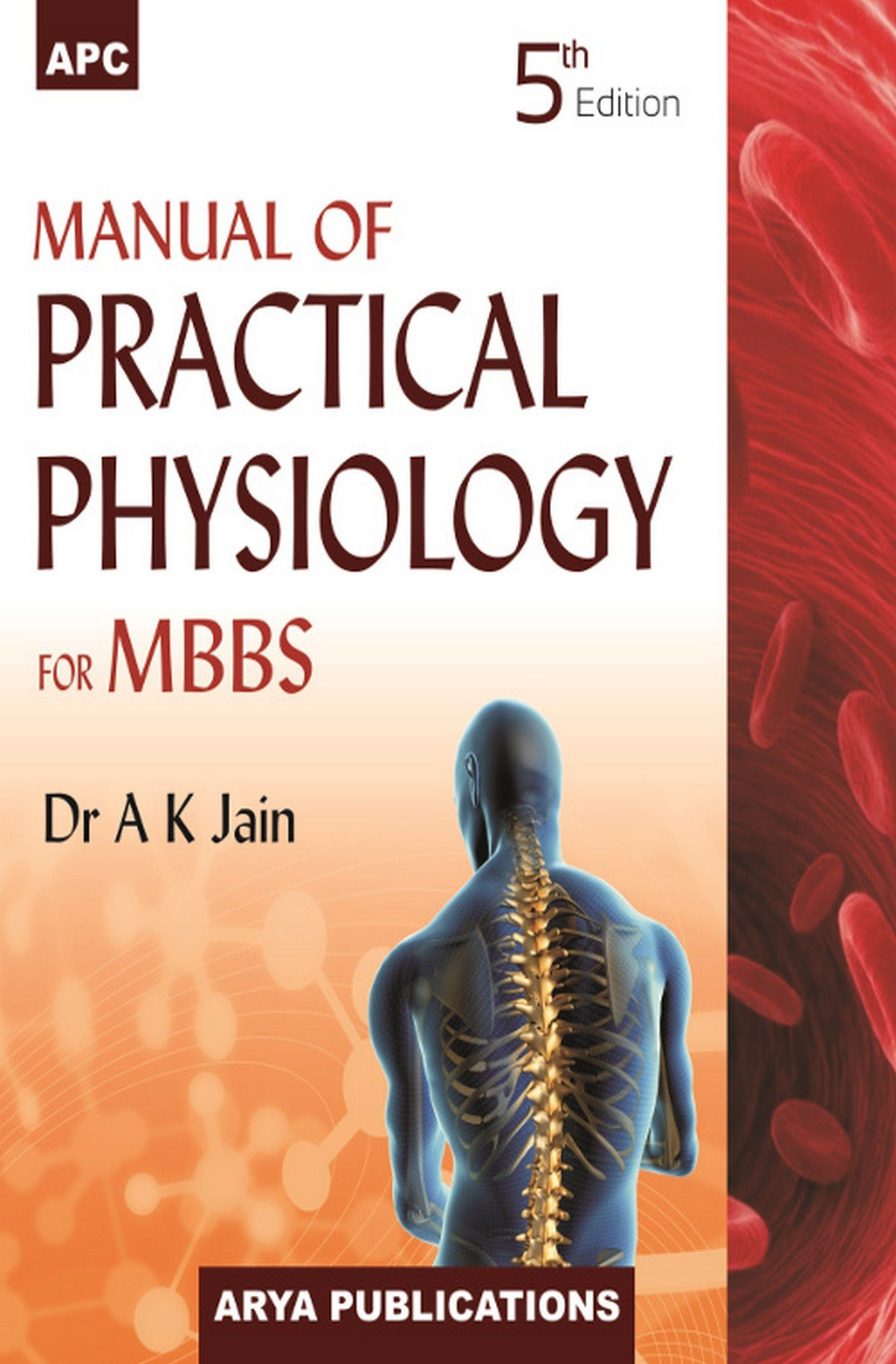 Manual of Practical Physiology for MBBS: A.K. Jain: 9788178557410:  Amazon.com: Books