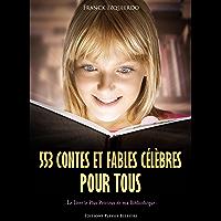 553 Contes et Fables Célèbres pour Tous