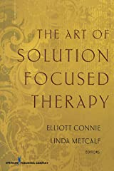 The Art of Solution Focused Therapy Paperback