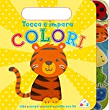 Colori. Tocca e impara. Ediz. a colori