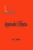 Let's Learn - Apprendre l'Hébreu