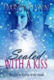 Sealed With a Kiss - Prequel to Keeper of My Heart