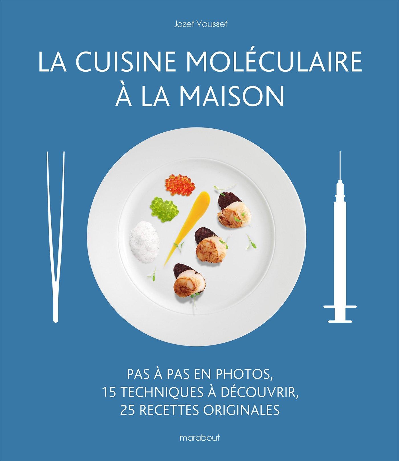La Cuisine Moleculaire A La Maison 9782501091275 Amazon Com Books