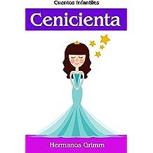 Cenicienta: Colección de Cuentos Infantiles (Spanish Edition) Dec 16, 2016