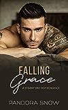 Falling Grace: A Steamy Instalove Bad Boy Romance (Falling For Love Book 1)