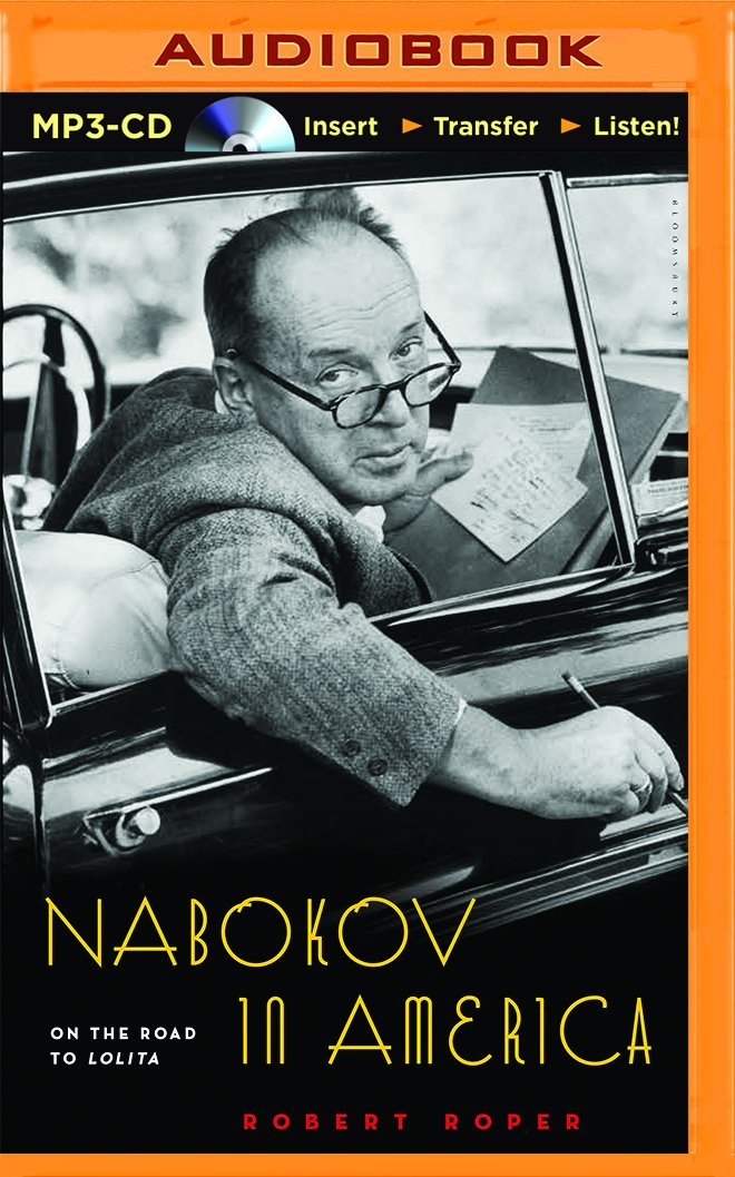 Download Nabokov in America: On the Road to Lolita PDF