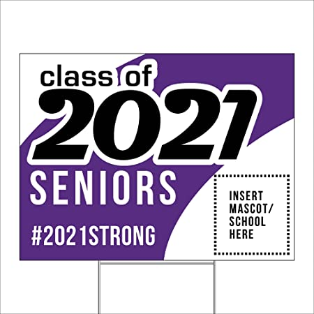 Imagine Signs   Personalized Class of 2021   Custom Graduation Yard Sign   Purple   Add a Secondary Color, Custom Text, and a Mascot Image   18