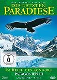 Die letzten Paradiese (Folge 3) - Patagonien III - Im Reich des Kondors - Argentinien, Chile