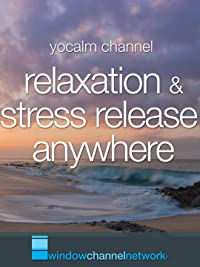 Relaxation and Stress Relief Anywhere