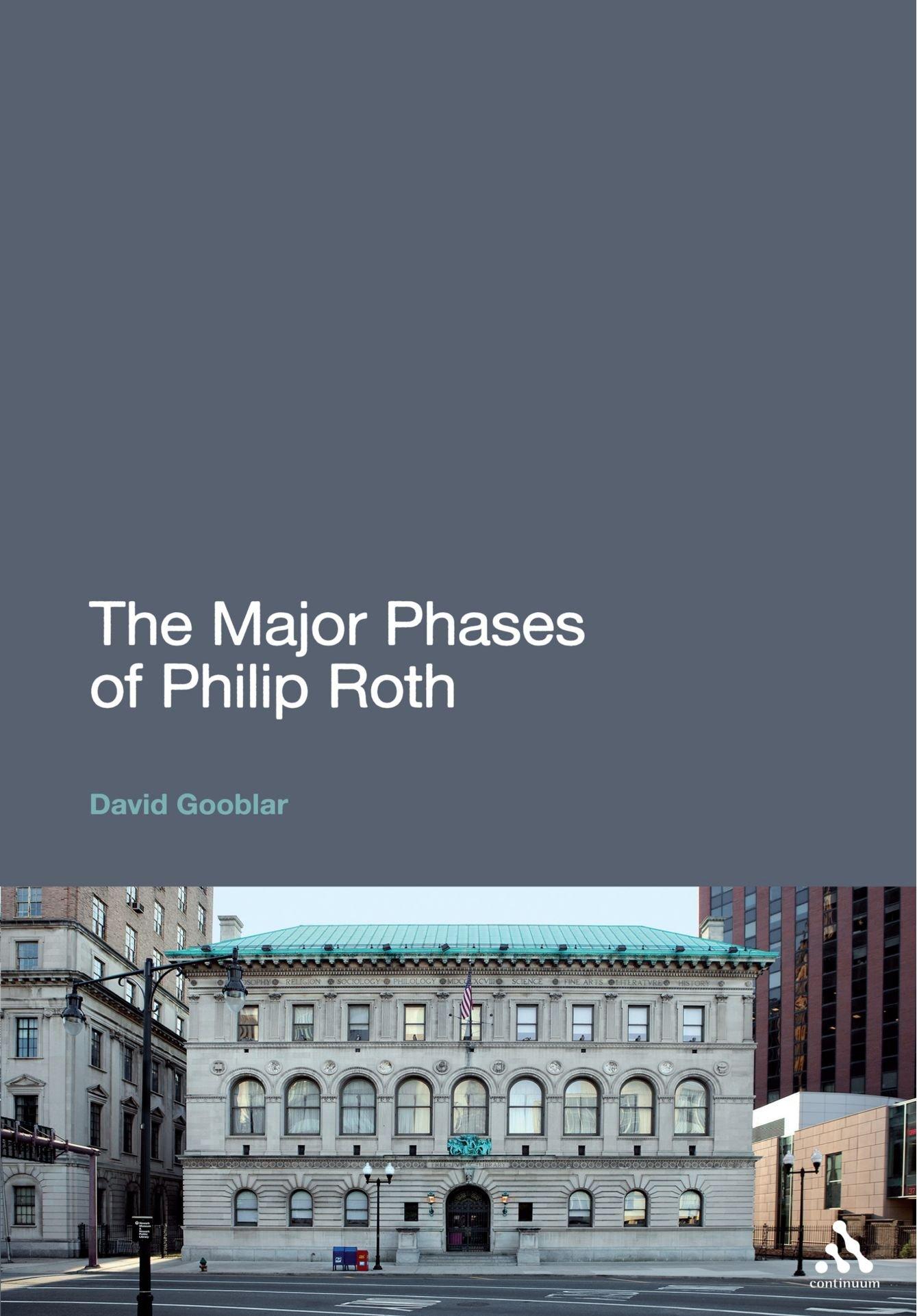 The Major Phases Of Philip Roth: David Gooblar: 9781441169709: Amazon:  Books