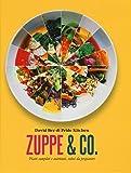 Zuppe & co. Piatti completi e nutrienti, veloci da preparare