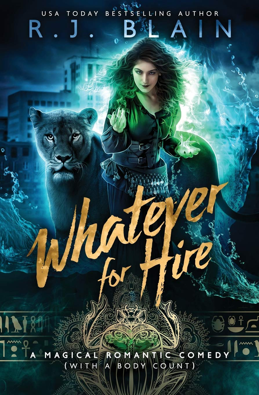 Whatever for Hire: A Magical Romantic Comedy (with a Body