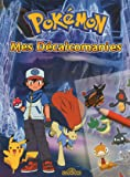 Pokémon - Mes Décalcomanies