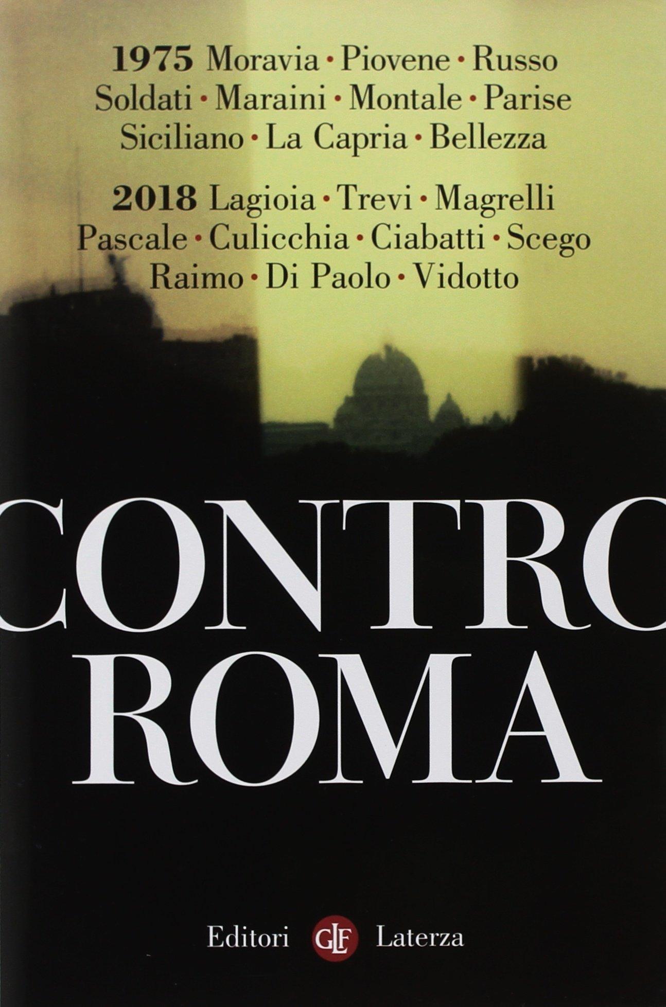 Contro Roma Copertina flessibile – 3 mag 2018 Aa. Vv. Laterza 8858131843 SCIENZE SOCIALI