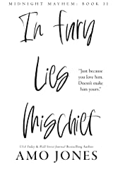 In Fury Lies Mischief (Midnight Mayhem: Book II) Kindle Edition