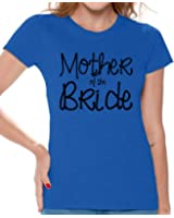 Awkward Styles Women's Mother Of The Bride Cool T shirt Tops Party Bridal Shower Gift