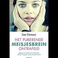 Het puberende meisjesbrein ontrafeld: Begrijp en ondersteun je dochter bij de 7 stappen naar volwassenheid